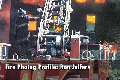 Fire Photographer Spotlight: Ron Jeffers