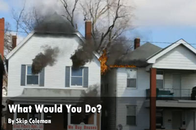 What Would You Do? Fire simulation of fire in a dwelling being used as an office.