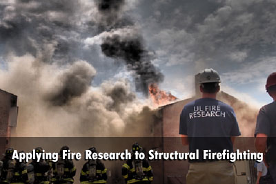 Applying Fire Research to Structural Firefighting