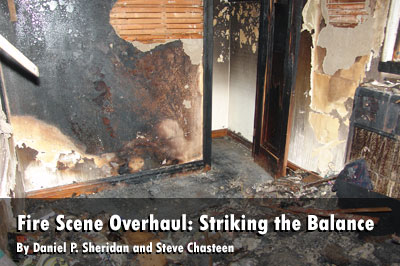 Firefighting and Preserving the Fire Scene: Finding the Balance