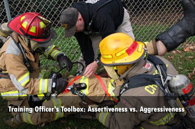 TRAINING OFFICER'S TOOLBOX: ASSERTIVENESS VS. AGGRESSIVENESS