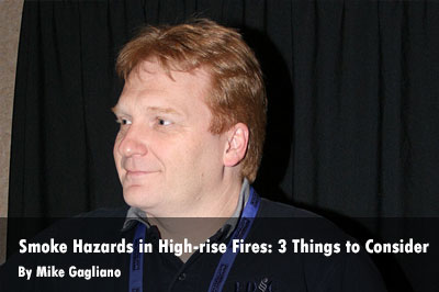 Smoke Hazards in High-rise Fires--Three Things to Consider