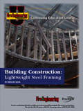 Building Construction: Lightweight Steel Framing