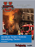 Incident Tactics System: Identifying Tactics