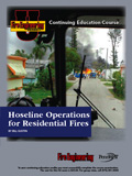 Hoseline Operations for Residential Fires
