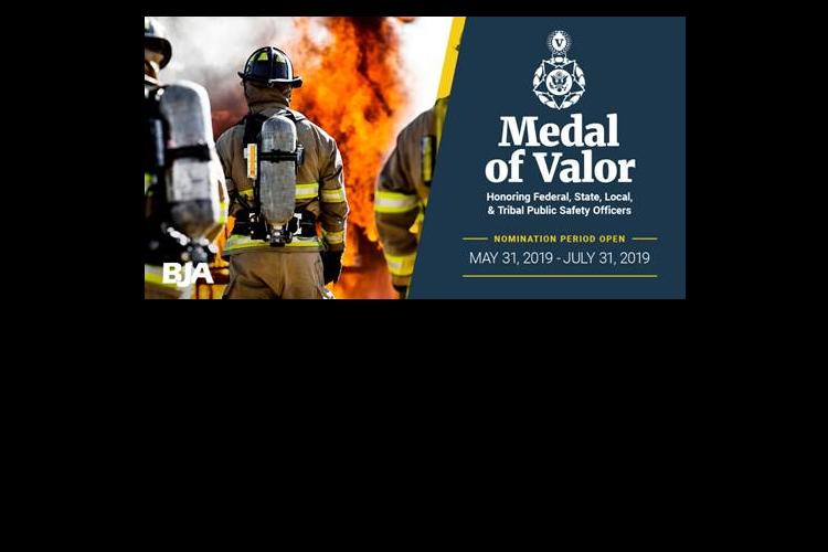 Public Safety Officer 2018-2019 Medal of Valor Nomination